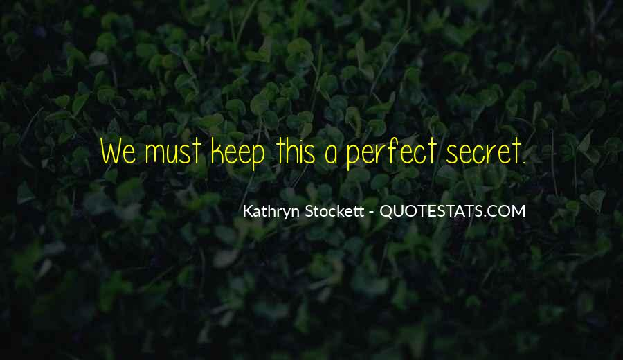 Kathryn Stockett Quotes #465394