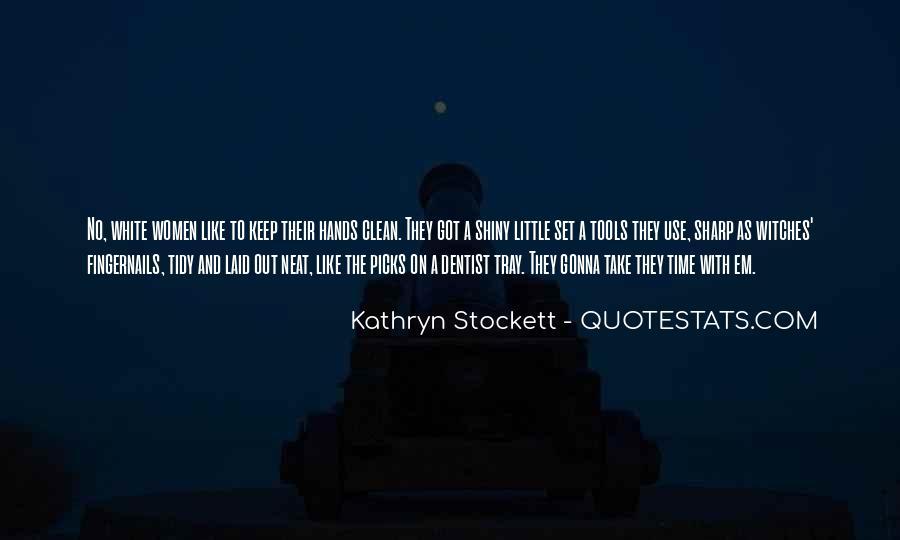 Kathryn Stockett Quotes #465977