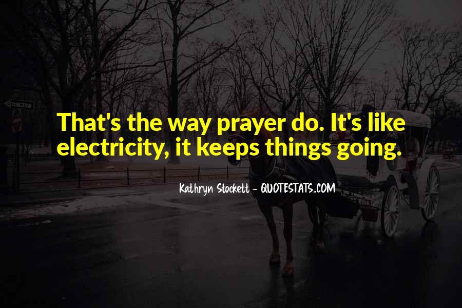 Kathryn Stockett Quotes #481322