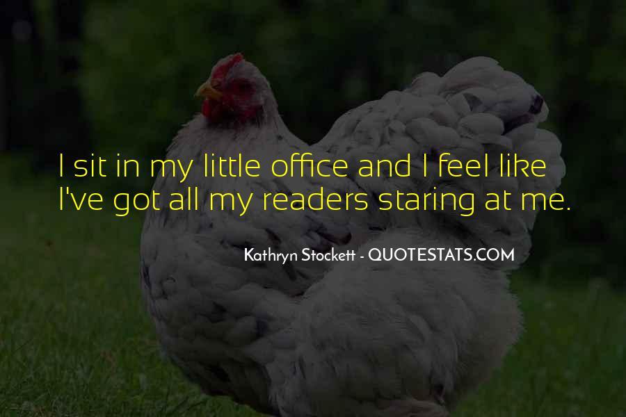 Kathryn Stockett Quotes #497724