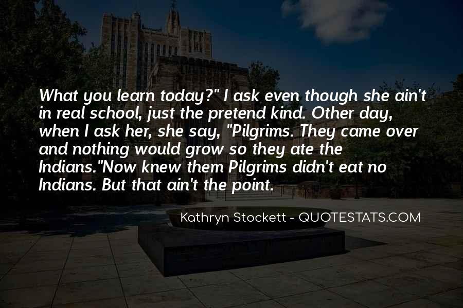 Kathryn Stockett Quotes #498225