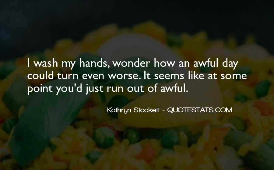 Kathryn Stockett Quotes #508985