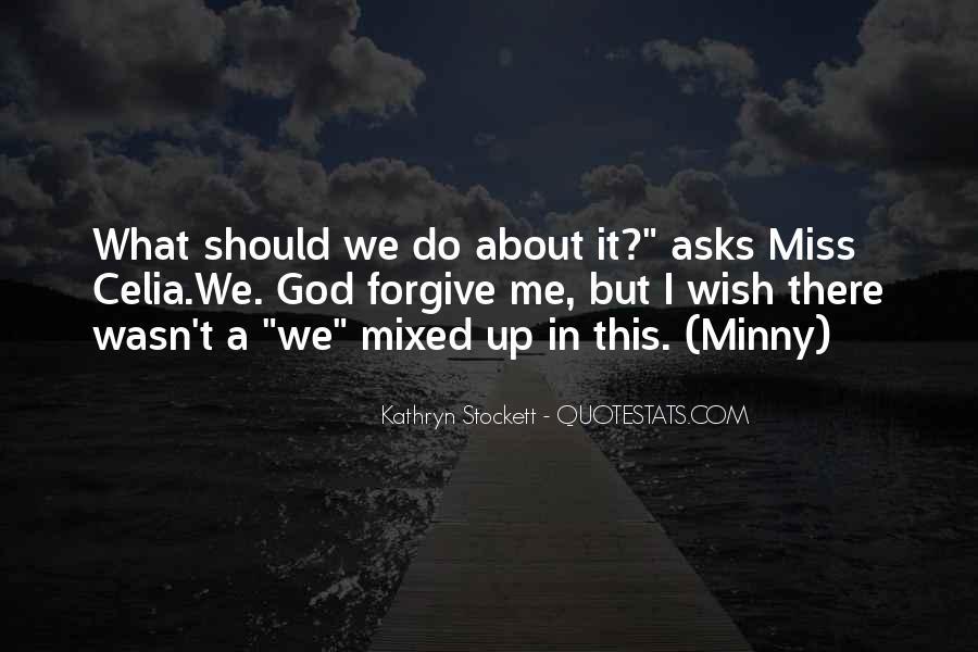 Kathryn Stockett Quotes #529301