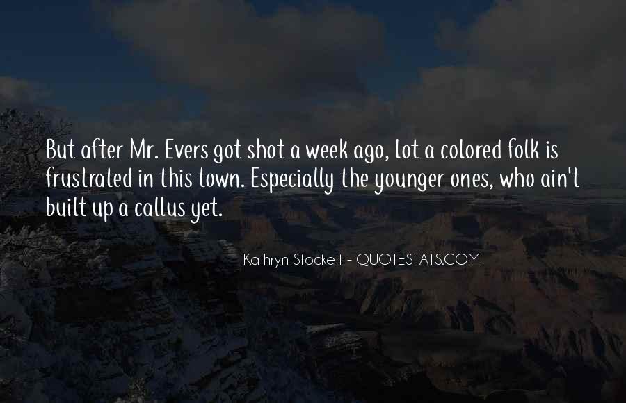 Kathryn Stockett Quotes #539593