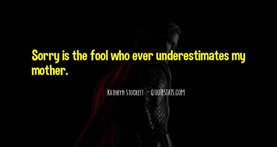 Kathryn Stockett Quotes #562052