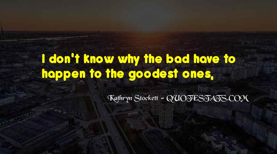 Kathryn Stockett Quotes #605780