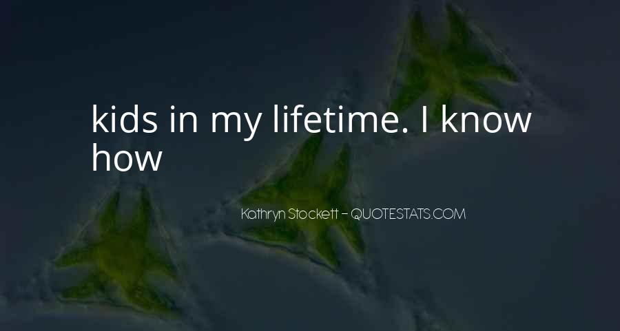 Kathryn Stockett Quotes #62303