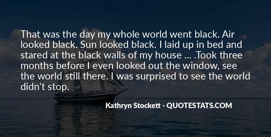 Kathryn Stockett Quotes #630949