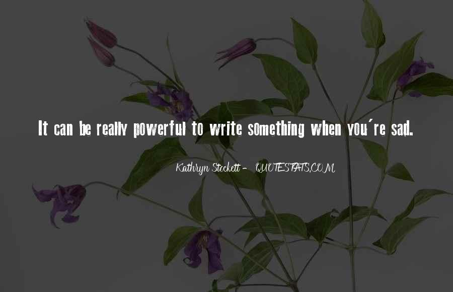 Kathryn Stockett Quotes #659141