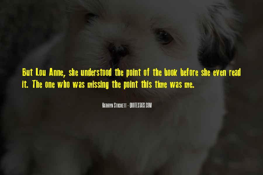 Kathryn Stockett Quotes #663098
