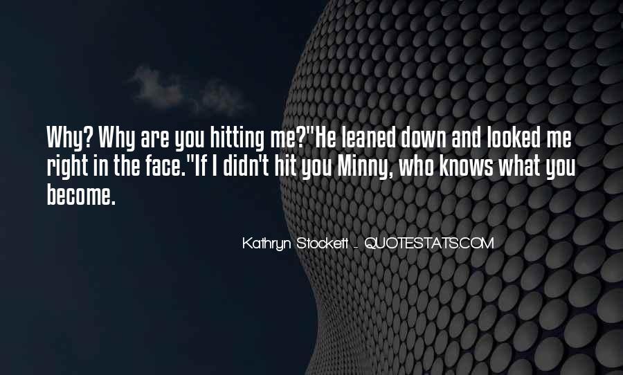 Kathryn Stockett Quotes #699391