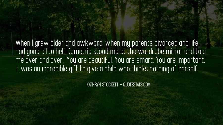 Kathryn Stockett Quotes #708077
