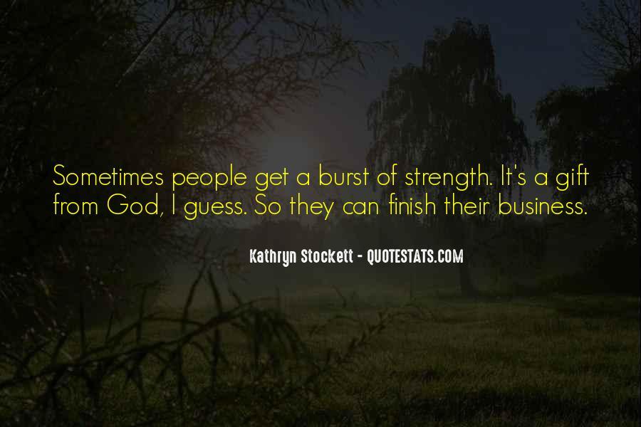 Kathryn Stockett Quotes #714914