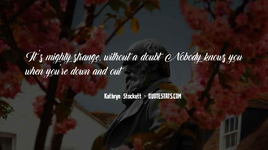 Kathryn Stockett Quotes #721267