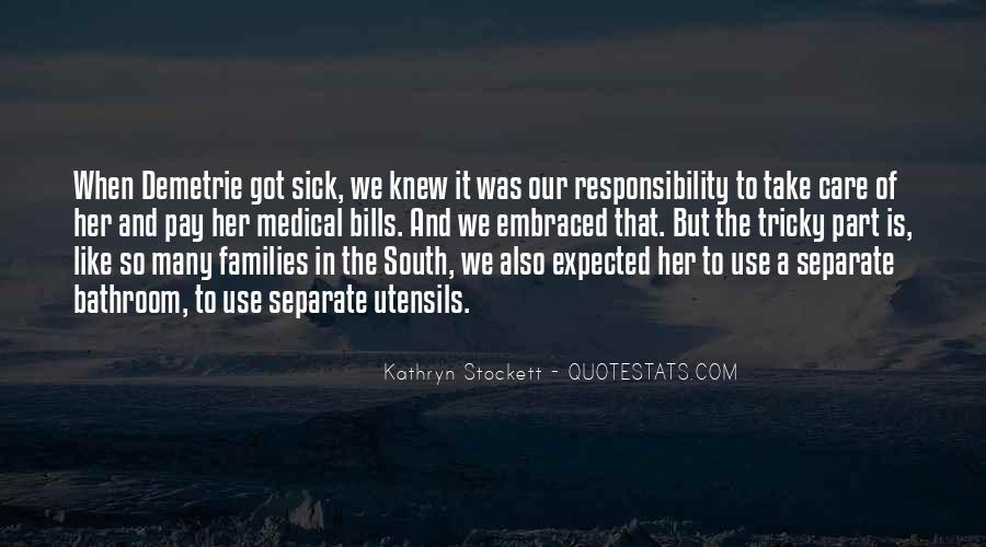 Kathryn Stockett Quotes #743865