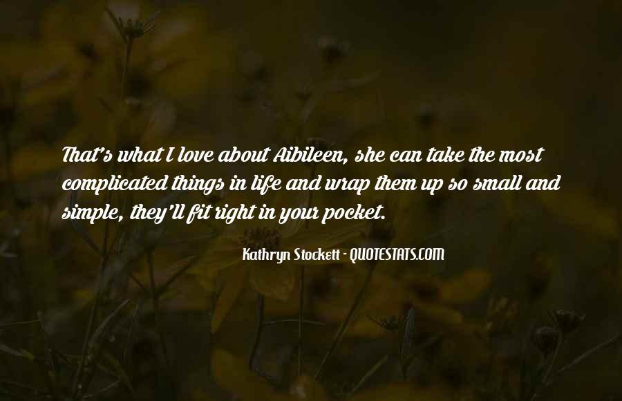Kathryn Stockett Quotes #783085