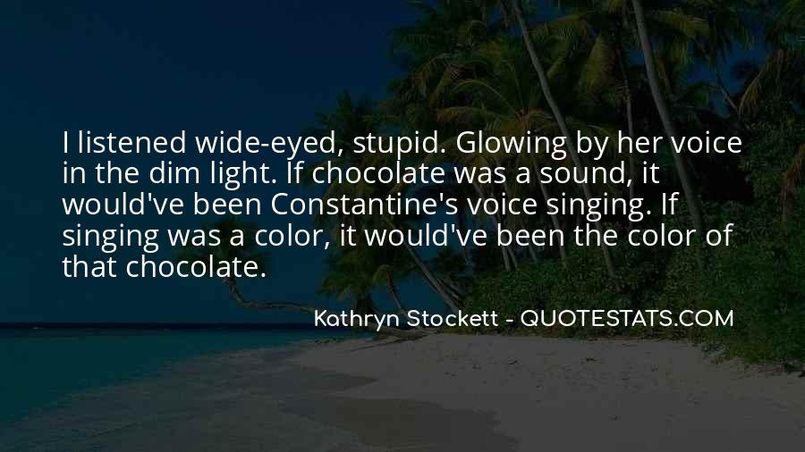Kathryn Stockett Quotes #801197