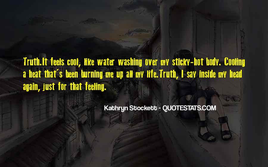 Kathryn Stockett Quotes #818070