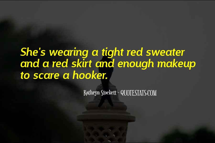 Kathryn Stockett Quotes #823146