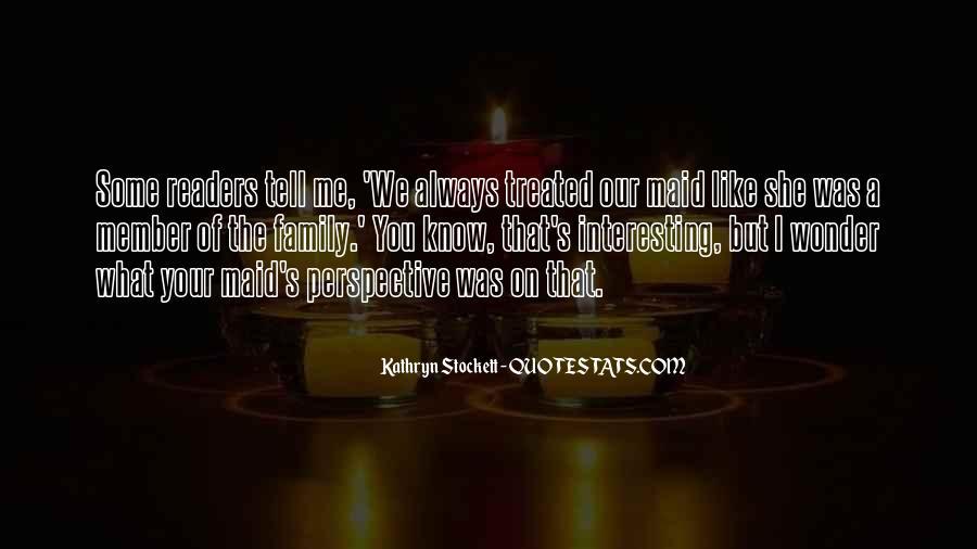 Kathryn Stockett Quotes #841427
