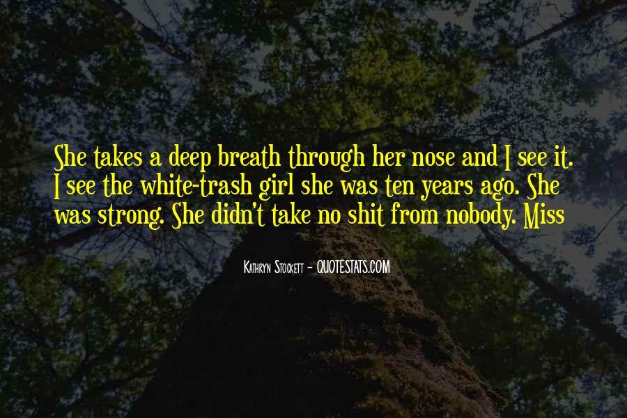 Kathryn Stockett Quotes #864336