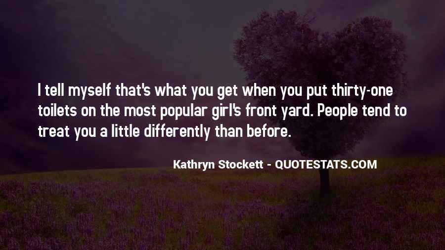 Kathryn Stockett Quotes #871491