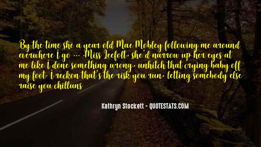 Kathryn Stockett Quotes #887652