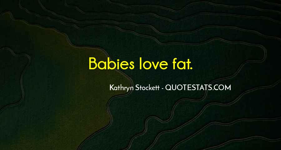 Kathryn Stockett Quotes #903788