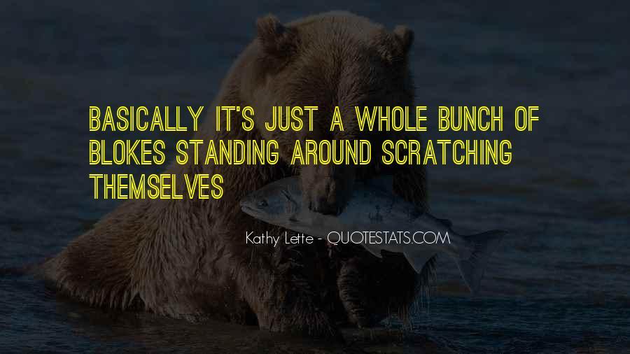 Kathy Lette Quotes #523678