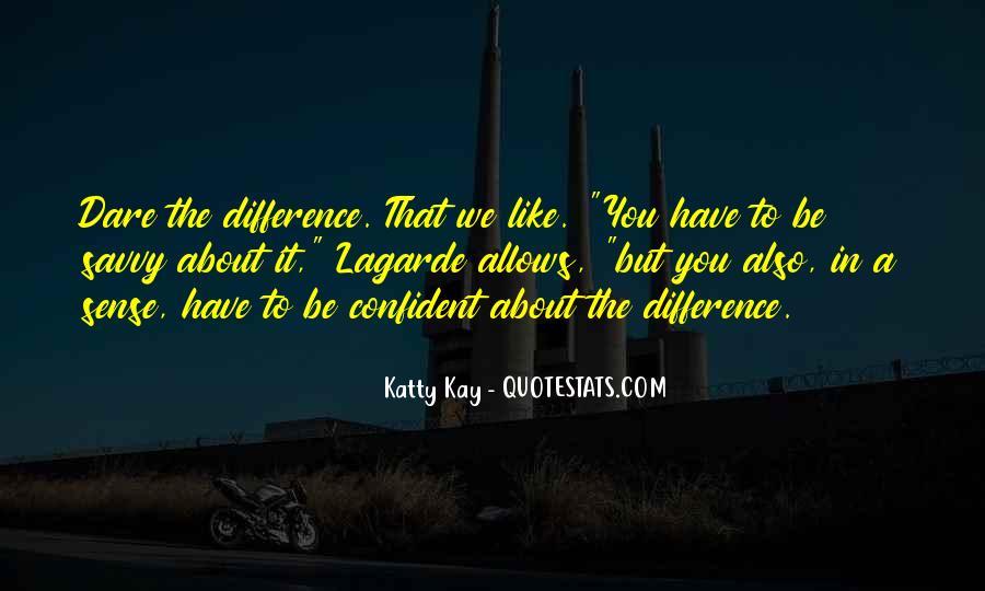 Katty Kay Quotes #1833087