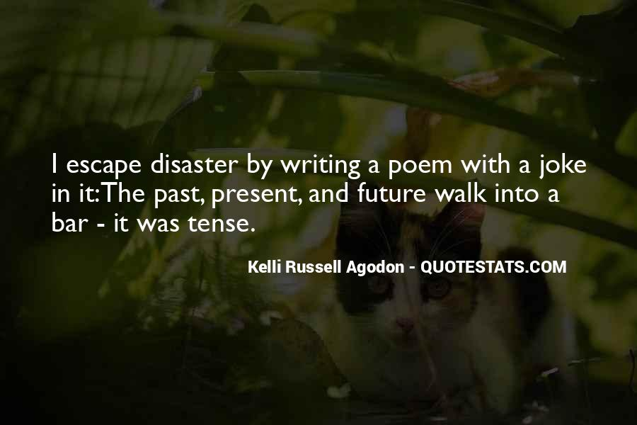 Kelli Russell Agodon Quotes #1094858