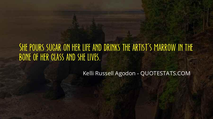 Kelli Russell Agodon Quotes #233407