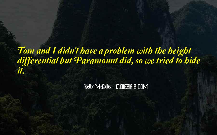 Kelly Mcgillis Quotes #314370