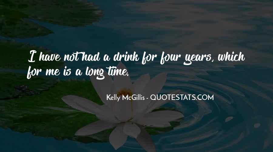 Kelly Mcgillis Quotes #812643