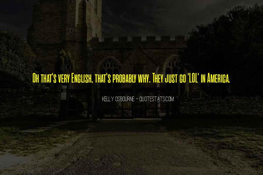 Kelly Osbourne Quotes #1064347