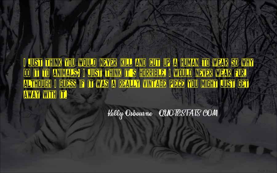 Kelly Osbourne Quotes #413991