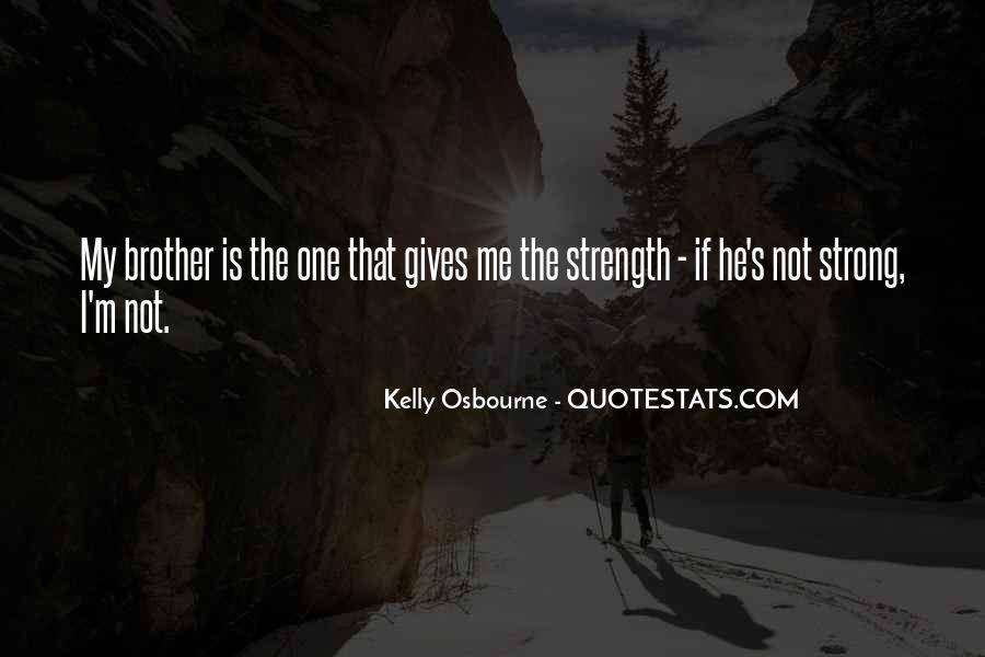 Kelly Osbourne Quotes #770228