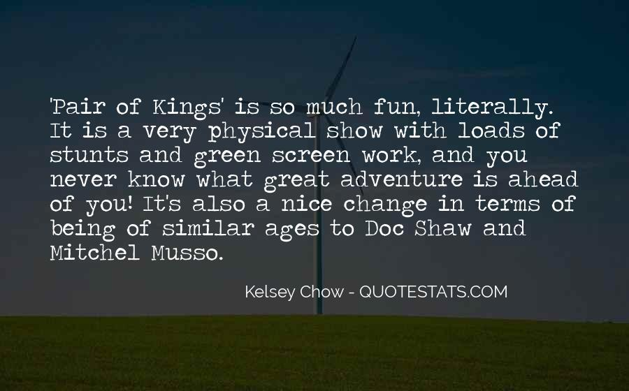 Kelsey Chow Quotes #1766896