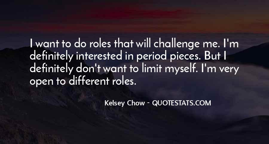 Kelsey Chow Quotes #379288