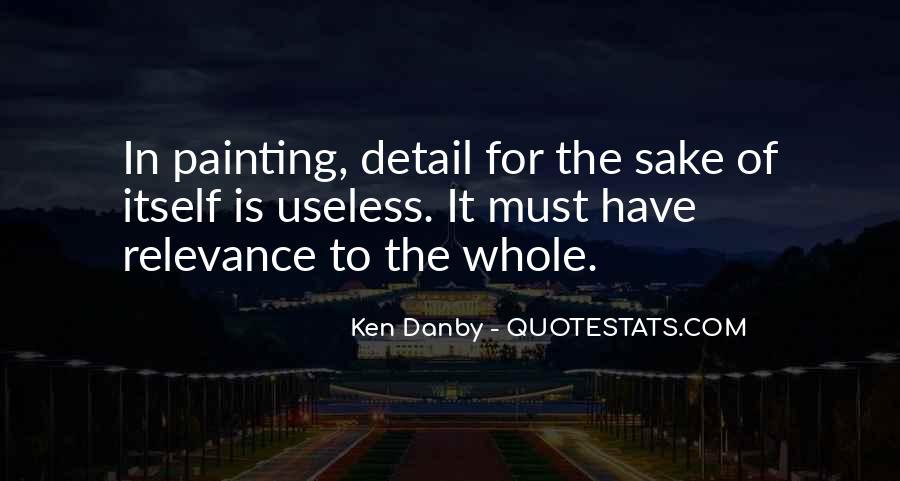Ken Danby Quotes #1647007