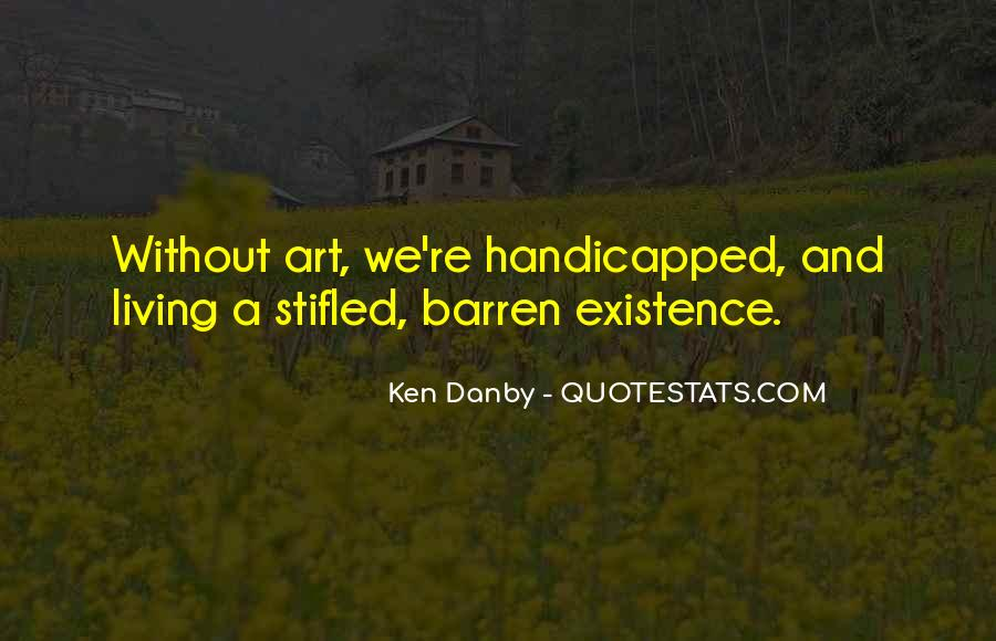 Ken Danby Quotes #1873580