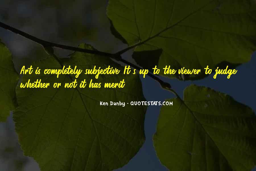 Ken Danby Quotes #917978