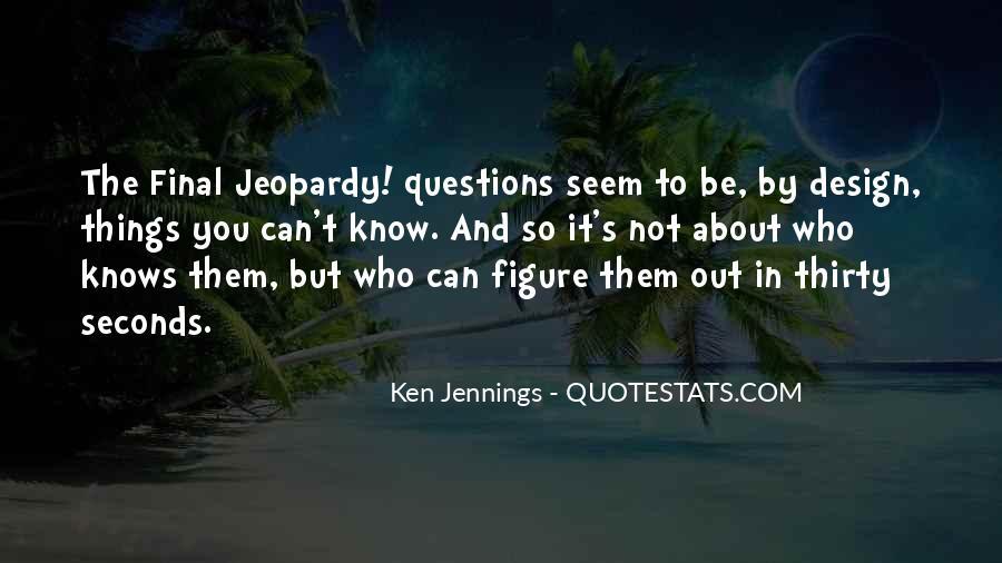 Ken Jennings Quotes #1243549