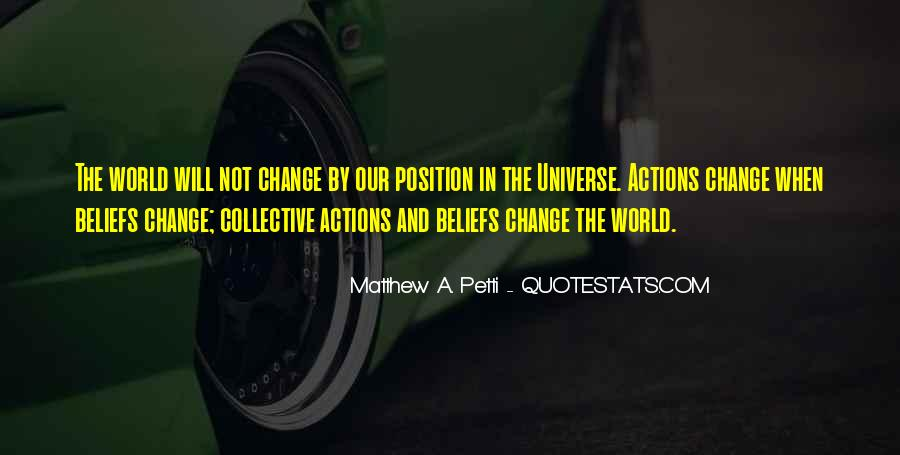 Quotes About Beliefs And Actions #1188825