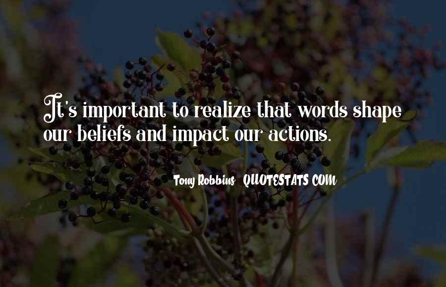 Quotes About Beliefs And Actions #1507580