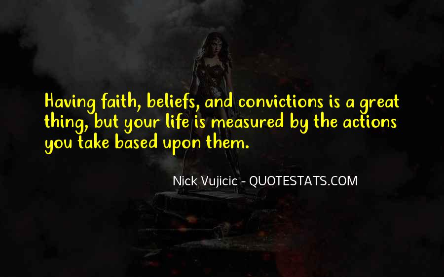 Quotes About Beliefs And Actions #1586139