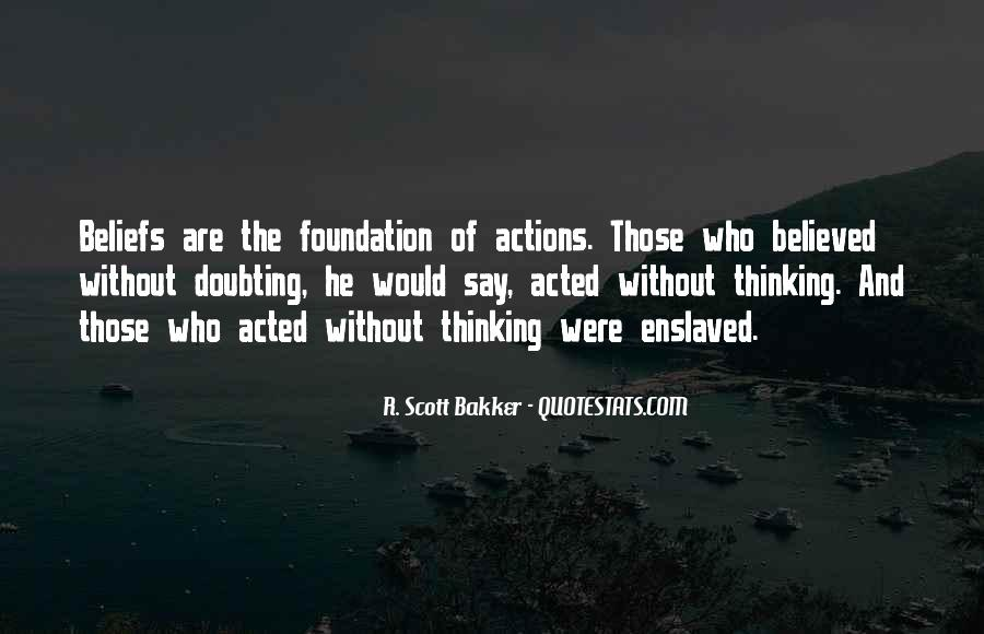 Quotes About Beliefs And Actions #225234