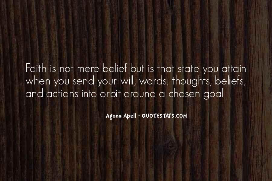 Quotes About Beliefs And Actions #401070