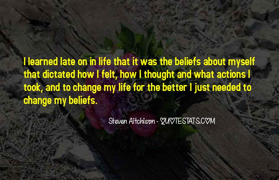 Quotes About Beliefs And Actions #410167