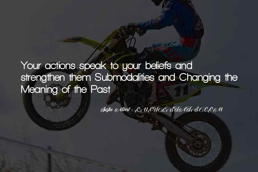 Quotes About Beliefs And Actions #643708